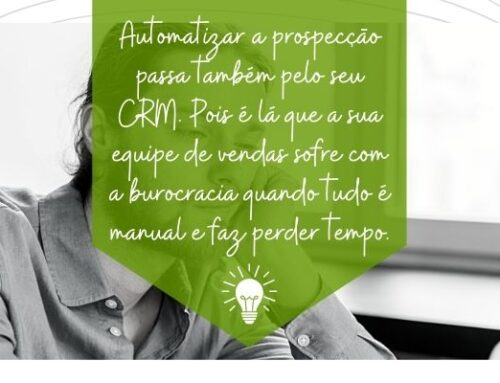 A automação da prospecção também passa pelo CRM