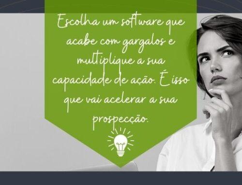 O software certo para acelerar a prospecção